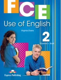 FCE Use of English Student`s book 2. Учебник по английски език