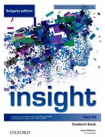 Insight- част A2 student`s book. Учебник по английски език за 8. клас и първа част за 9. клас при интензивно изучаване на чужд език.