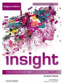Insight- част В1.1 student`s book. Учебник по английски език за 8. клас и първа част за 9. клас при интензивно изучаване на чужд език.