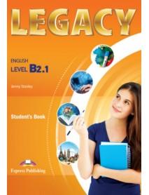 Legacy -ниво B2.1  student`s book. Учебник по английски език за 11. и 12. клас с интензивно изучаване на чужда език ( общообразователна подготвка )