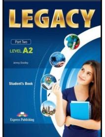 Legacy - Part two-ниво A2  student`s book. Учебник по английски език за 8. и 9. клас клас с разширено изучаване на чужд език.