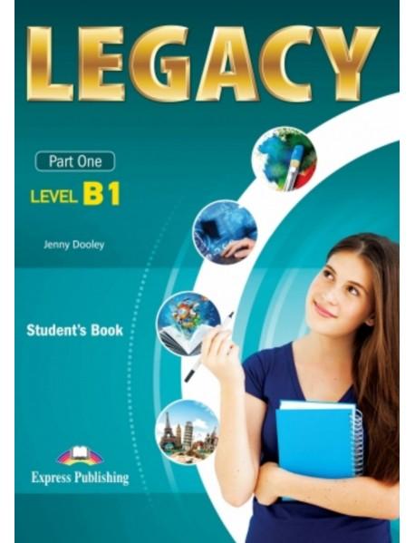 Legacy - Part one-ниво B1 student`s book. Учебник за първи чужд език в 9 и 10 клас по учебен план с интензивно изучаване на английски език и за първи чужд език в 10,11 и 12 клас по учебен план с разширено изучаване на английски език.
