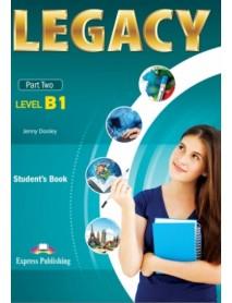 Legacy - Part two-ниво B1 student`s book . Учебник за първи чужд език в 9 и 10 клас по учебен план с интензивно изучаване на английски език и за пурви чужд език в 10,11 и 12 клас по учебен план с разширено изучаване на английски език.