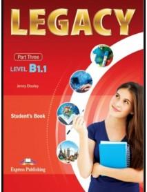 Legacy -ниво B1.1 part three student`s book. Учебник по английски език