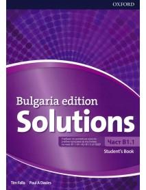 Solutions - ниво B1.1 Bulgaria edition student`s book. Учебник по английски език за 8 клас за интензивно обучение.