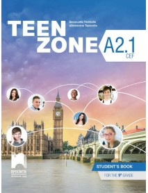 Teen Zone - ниво А2.1 student`s book. Учебник по английски език за 9 клас