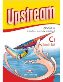 Upstream C1 student`s book. Учебник по английски език