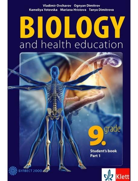Biology and Health Education for 9. Grade - part 1 Учебник по биология и здравно образование на английски език за 9. клас - част 1