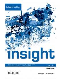 Insight- част A2  workbook. Учебна тетрадка по английски език за 8. клас и първа част за 9. клас при интензивно изучаване на чужд език.
