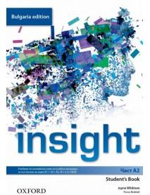 Insight- част A2 student`s book. Учебник по английски език за 8. клас за неинтензивна форма на обучение : Bulgaria Edition
