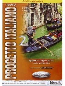 Nuovo Progetto Italiano 2 . Quaderno degli esercizi e delle attivita video. Livelllo intermedio B1-B2 . Учебна тетрадка по италиански език