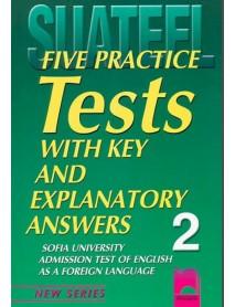 Five practice tests with key and explanatory answers No 2 . Тестове по английски език за кандидат-студенти в Софийски университет